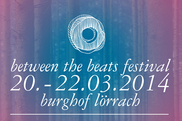 Timetable des Between the Beats Festivals 2014 vom 20. bis 22. März steht fest